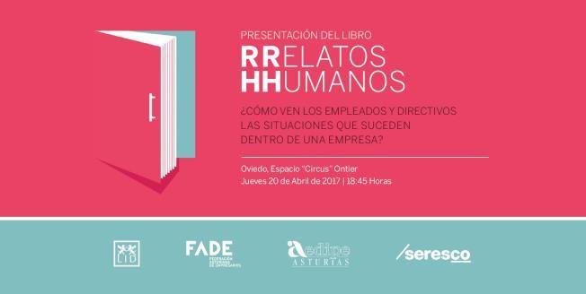 Presentación Relatos Humanos en Oviedo 20.04.2017